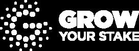Grow Your Stake